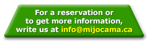 For a reservation or to get more information, write us.
